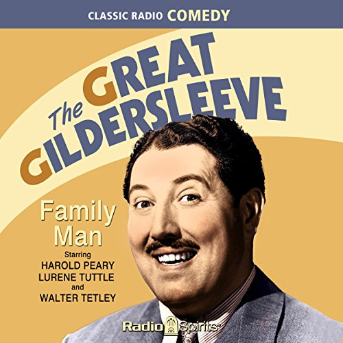 The Great Gildersleeve: Family Man audiobook cover art