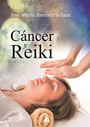 Cáncer Y Reiki (Salud natural)