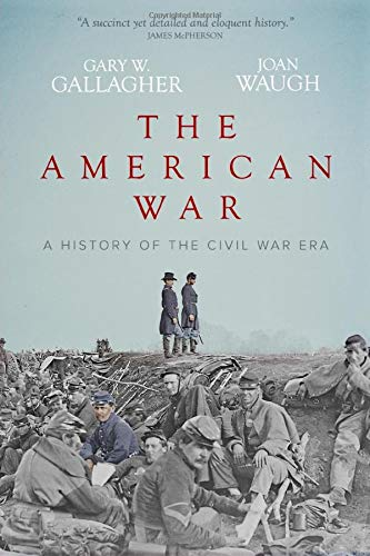 The American War: A History of the Civil War Era