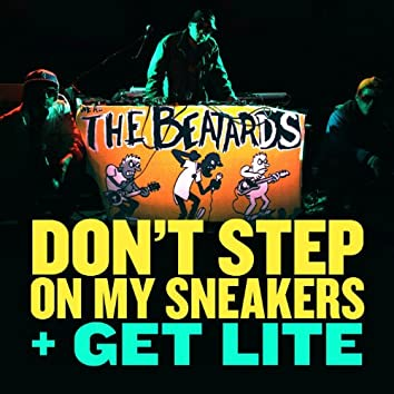 Don't Step on My Sneakers