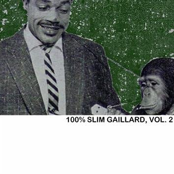 100% Slim Gaillard, Vol. 2