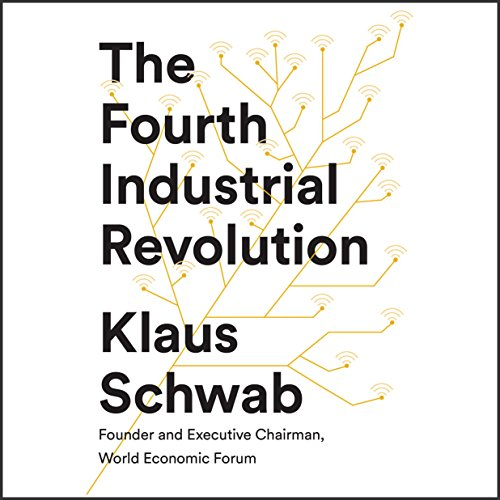 The Fourth Industrial Revolution audiobook cover art