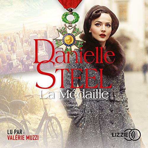 La Médaille Audiobook By Danielle Steel cover art