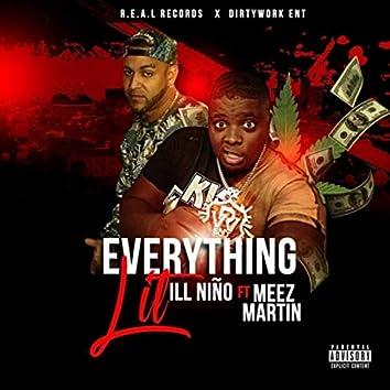 Everything Lit (feat. Meez Martin)