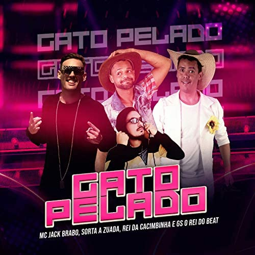 Mc Jack Brabo, Rei da Cacimbinha & GS O Rei do Beat feat. Sorta a Zuada
