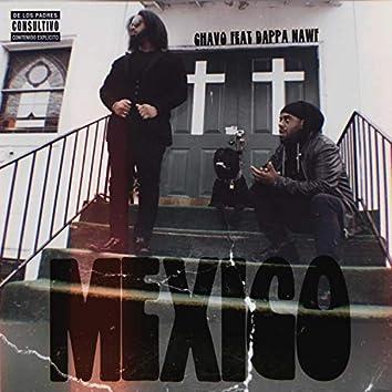 Mexico (feat. Dappa Nawf)