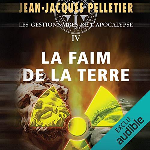 La Faim de la Terre                   De :                                                                                                                                 Jean-Jacques Pelletier                               Lu par :                                                                                                                                 Jean Brassard                      Durée : 46 h et 12 min     2 notations     Global 3,5