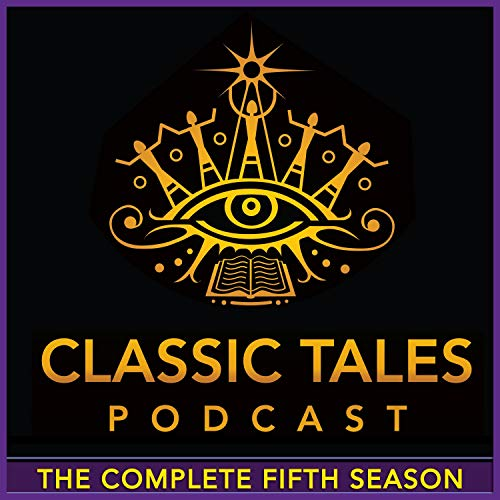 The Classic Tales Podcast, Season Five cover art