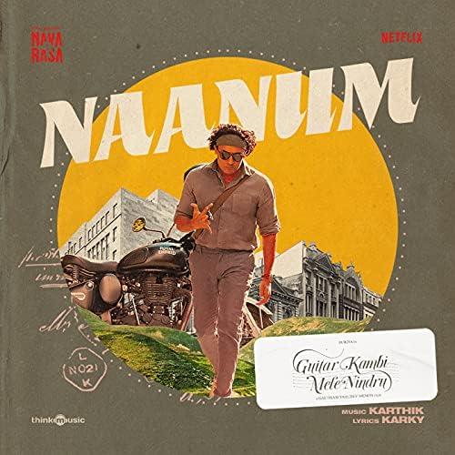 "Naanum (From ""Navarasa"")"