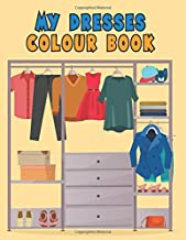 My Dress Colouring Book: for preschoolers