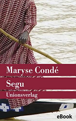 Segu: Roman. Der Segu-Zyklus (1) (German Edition)