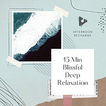 15 Min Blissful Deep Relaxation