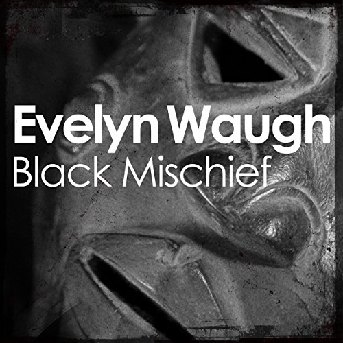 Black Mischief                   De :                                                                                                                                 Evelyn Waugh                               Lu par :                                                                                                                                 Michael Maloney                      Durée : 6 h et 45 min     Pas de notations     Global 0,0