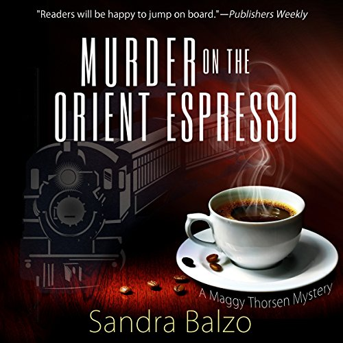 Murder on the Orient Espresso Audiobook By Sandra Balzo cover art