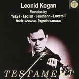 Sonaten und Duos von Ysaye, Leclair, Telemann, Locatelli - eonid Kogan