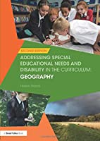 Addressing Special Educational Needs and Disability in the Curriculum: Geography (Addressing SEND in the Curriculum)