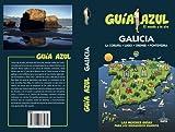 Galicia: GUÍA AZUL GALICIA