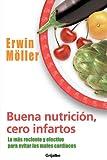 Buena Nutricion Cero Infartos (Spanish Edition)