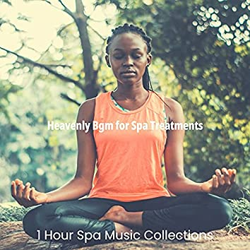 Heavenly Bgm for Spa Treatments