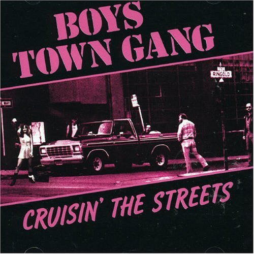 Cruisin' the Streets by Boys Town Gang