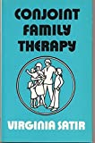 Conjoint family therapy; a guide to theory and technique