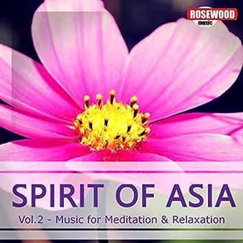 Spirit Of Asia (Vol. 2)
