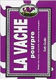La vache pourpre - Rendez votre marque, vos produits, votre entreprise remarquables ! de Stéphane Derville (Adapté par),Seth Godin,Danielle Bleau (Traduction) ( 13 janvier 2011 ) - 13/01/2011