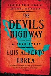 Books Set In Arizona: The Devil's Highway: A True Story by Luis Alberto Urrea. Visit www.taleway.com to find books from around the world. arizona books, arizona novels, arizona literature, arizona fiction, best books set in arizona, popular books set in arizona, books about arizona, arizona reading challenge, arizona reading list, phoenix books, tucson books, arizona books to read, books to read before going to arizona, novels set in arizona, books to read about arizona, arizona authors, arizona packing list, arizona travel, arizona history, arizona travel books