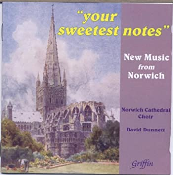 """""""Your Sweetest Notes"""" New Music from Norwich"""