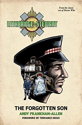 Lethbridge-Stewart - The Forgotten Son: A Doctor Who spin-off novel. (English Edition)
