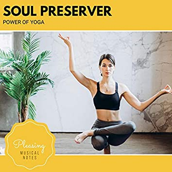 Soul Preserver - Power Of Yoga