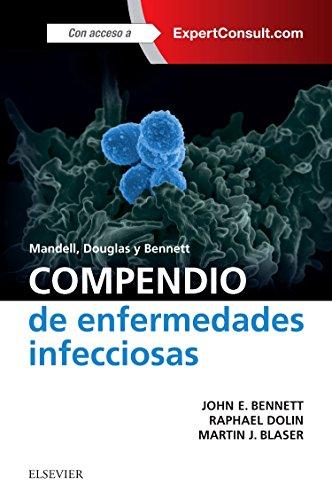 Mandell, Douglas y Bennett. Compendio de enfermedades infecciosas + ExpertConsult (Spanish Edition)