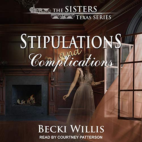 Stipulations and Complications: Sisters, Texas Mystery Series, Book 3