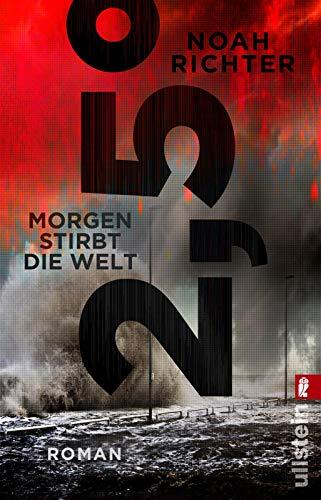 Buchseite und Rezensionen zu '2,5 Grad - Morgen stirbt die Welt: Roman' von Noah Richter