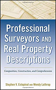 Professional Surveyors and Real Property Descriptions: Composition, Construction, and Comprehension