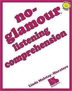 No-Glamour Listening Comprehension