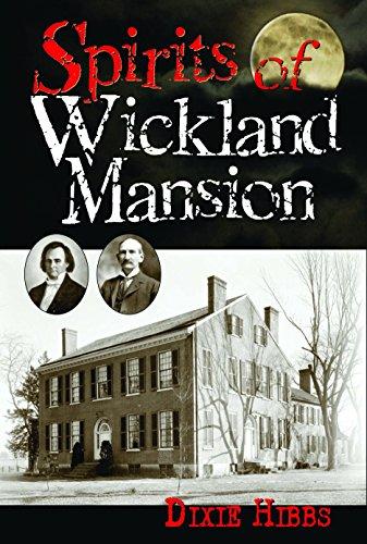 Spirits of Wickland Mansion