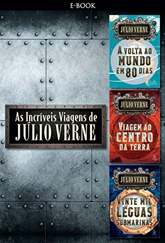 As Incríveis Viagens de Júlio Verne (Clássicos da literatura mundial)