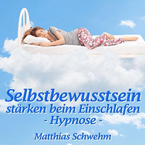 Selbstbewusstsein stärken beim Einschlafen Titelbild