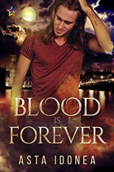 Blood Is Forever by [Asta Idonea]