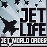 Songtexte von Jet Life - Jet World Order
