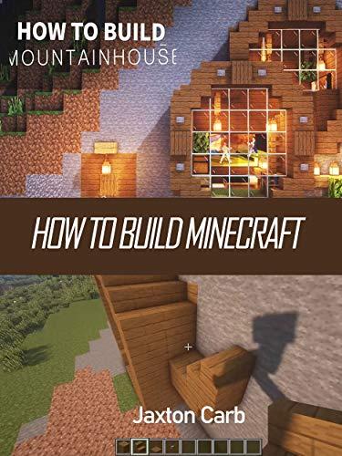 How To Build Minecraft Build Moutain House Studio Minework Amazon Com
