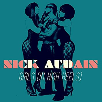Girls (In High Heels) (U.S. Single Version)