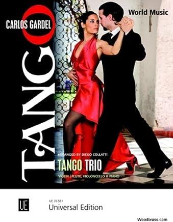 Gardel Carlos - Tango Trio, edizione universale, colore: viola/flute, violoncella/pianoforte