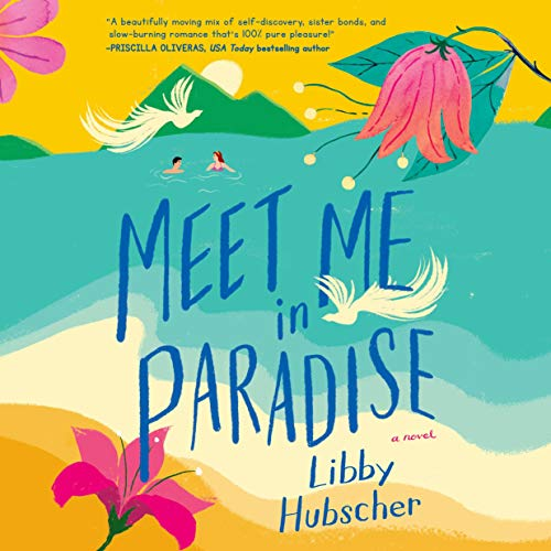 Meet Me in Paradise Audiobook By Libby Hubscher cover art