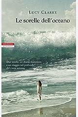 Le sorelle dell'oceano (I narratori delle tavole) Formato Kindle