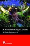Macmillan Readers Midsummer Night's Dream A Pre Intermediate Reader (Macmillan Readers S.)