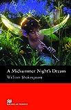 Macmillan Readers Midsummer Night's Dream A Pre Intermediate Reader (Macmillan Readers S.)