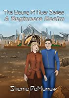 A Beginners Realm (The Young Dr Huer)