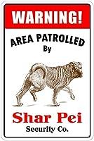 シャーペイによるパトロール 金属板ブリキ看板警告サイン注意サイン表示パネル情報サイン金属安全サイン